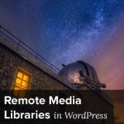 اضافه کردن کتابخانه از راه دور رسانه ها در وردپرس