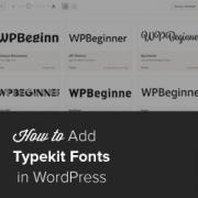 اضافه کردن تایپوگرافی بسیار جذاب در وردپرس با Typekit