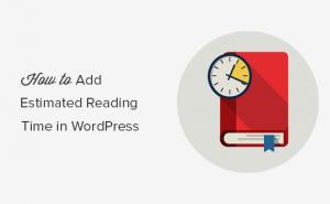 نحوه نمایش پیش بینی زمان خواندن پست در پست های سایت وردپرس